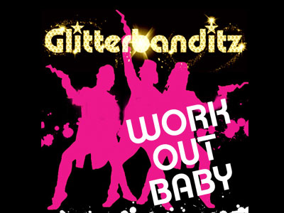 Glitterbanditz – Work Out Baby packshot