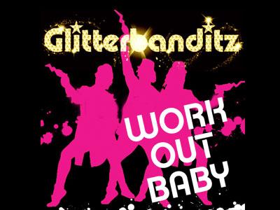 Glitterbanditz – Work Out Baby packshot